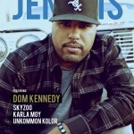 JENESIS Magazine's 4th Anniversary Issue Feat Dom Kennedy
