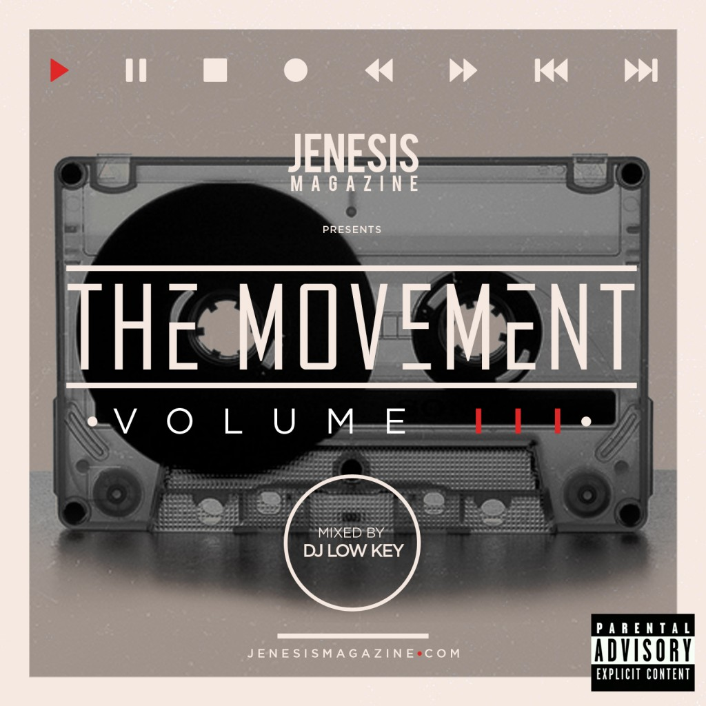 [Mixtape] JENESIS Magazine The Movement Vol 3 Mixtape Mixed by DJ Low Key