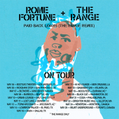 "Rome Fortune & The Range Collab For ""Paid Back Loans"" Remix Before Tour"